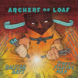 """Archers Of Loaf - Raleigh Days/Street Fighting Man (7"""") -1st new material in 20 years plus a cover of Street Fighting Man by The Stones"""