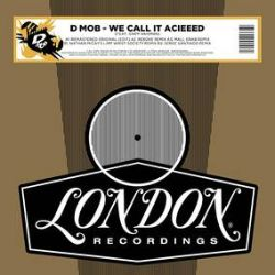 "D-Mob - We Call It Acieeed (12"") - 1989 acid house track with remixes by Serge Santiago, Mall Grab, Rebuke, & Nathan Micay"