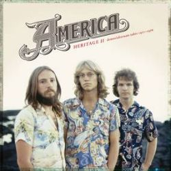 America - Heritage II: The Demos (LP) - 11 previously unissued demos and alternate tracks from 1971-1976