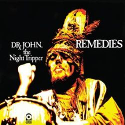 Dr. John - Remedies (LP) - Pressed on Mardi-Gras splattered vinyl (like Bourbon St)