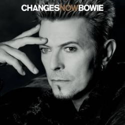 David Bowie - ChangesNowBowie (LP) -9-track acoustic session recorded for the BBC, featuring Bowie's favorite Bowie songs