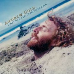 Andrew Gold - Something New: Unreleased Gold (LP) - 12 previously unissued demos from 1973 on colored vinyl