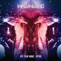 Hawkwind - At The BBC 1972  (2LP) - BBC Session from Sept 1972. Dave Brock, Nik Turner, Lemmy Kilmister & Stacia Blake