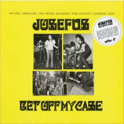Josefus - Get Off My Case (LP) - One-time only repress on Numero.