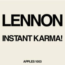 "Lennon/Ono/Plastic Band - Instant Karma (2020 Ultimate Mixes 7"") - Newly mixed audio."