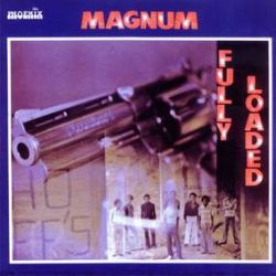 Magnum - Fully Loaded (LP) - 1974 Latin-tinged funk and jazz band from San Pedro. On colored vinyl.