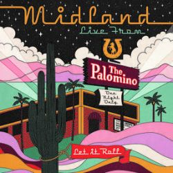 Midland - Live From The Palomino (2LP) - Live performance from The Palomino is 17 tracks on two LPs.