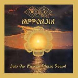 Nipponjin - Join Our Mental Phase Sound (LP) - 180g Orange LP in hand-numbered sleeve