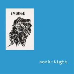 Sock-Tight - Smudge (LP) - New project from Mike Watt and Raymond Pettibon, who also did the artwork.