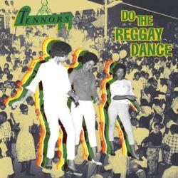The Tennors - Do The Reggay Dance (LP)