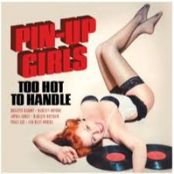 Various Artists - Pin-Up Girls: Too Hot To Handle (LP)