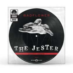 """Badflower - The Jester / Everybody Wants To Rule The World (12"""" Pic Disc) - The Jester  (Acoustic) & Everybody Wants To Rule The World (Tears For Fears)  Picture disc."""