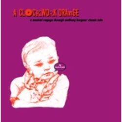 Band of Pain - Clockwork Orange  (LP) - An Imaginary Soundtrack to the Book