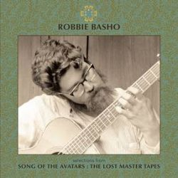 Robbie Basho - Selections From Song of the Avatars: The Lost Master Tapes (LP) - Single disc LP of unreleased recordings discovered during making of Basho documentary.