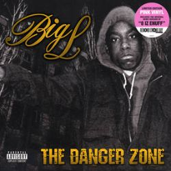 Big L - Danger Zone (2LP) - First time this release has been available on wax.