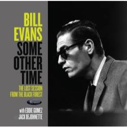Bill Evans - Some Other Time: The Lost Session From The Black Forest (2LP) - It's back! Limited edition 180-gram 2LP set. Originally released for RSD in 2016.