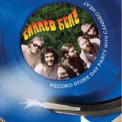Canned Heat - Record Store Day Party With Canned Heat (LP) - First time on LP, on translucent blue vinyl.