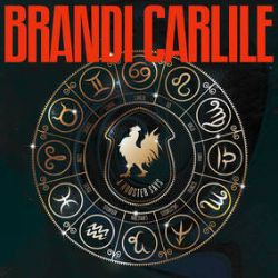 """Brandi Carlile - A Rooster Says (12'"""") - Soundgarden's Black Hole Sun b/w Searching With My Good Eye Closed."""