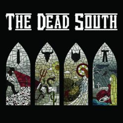 """The Dead South - Record Store Day Exclusive (7"""") - Covers of  House Of The Rising Sun (Animals) and This Little Light of Mine (Traditional)."""