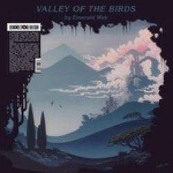 Emerald Web - Valley Of the Birds (LP) - Weirdo electronic space music on180 gram vinyl; Gatefold sleeve; edition of 500.