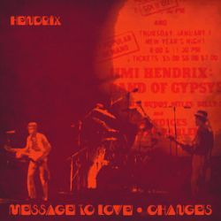 """Jimi Hendrix - Message To Love / Changes (7"""") - Anniversary release of Hendrix's first US single. On Red/Yellow splatter vinyl. New artwork."""