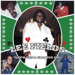 Lee Fields - Let's Get A Groove On (LP) - Raw soul and heavy, heavy funk from Lee Fields Green splatter vinyl.
