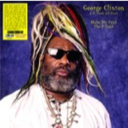 George Clinton & The P-Funk All-Stars - Make My Funk the P-Funk (LP) - Live tracks from the late 70s to early 90s, & some studio work. 180 gram neon violet vinyl.