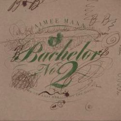 Aimee Mann - Bachelor No. 2 (2LP) - Deluxe package with liner notes by Aimee, 5-bonus tracks, colored vinyl, & a new remaster. <br> (RSD082)