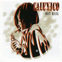 Calexico - Hot Rail: 20th Anniversary Edition (2LP) -  20th anniversary edition, expanded to double Gold Vinyl. 180g wax.  <br> (RSD018)