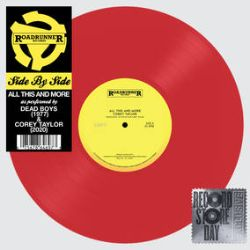 """Corey Taylor /Dead Boys - """"All This And More"""" (12"""") - Side By Side moves to the 12"""" format with this neon coral press of The Dead Boys, with Corey Taylor (Slipknot) on the B-Side. <br> (RSD114)"""