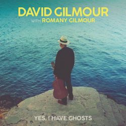 """David Gilmour - Yes I Have Ghosts (7"""") - First new music from Gilmour in 5 years, with Romany Gilmour on vocals and harp. <br> (RSD048)"""