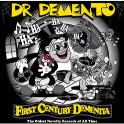 """Dr. Demento - First Century Dementia: The Oldest Novelty Records Of All Time (2LP) - 1900 to 1930: The Dawn of Dementia; the definition of """"oldies""""(RSD041)"""