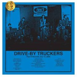 Drive-By Truckers - Plan 9 Records July 13, 2006 (3LP) - Live In-store performance, includes ticket and poster. <br> (RSD042)