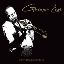 Grover Washington Jr. - Grover Live (2LP) - Recorded June '97, at the Paramount Center in NY, this captures the essence of Grover's greatness. On Gold vinyl. <br> (RSD131)