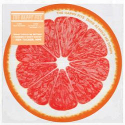 """Happy Fits - Grapefruit (7"""") Grapefruit picture disc has the songs Moving, No instructions, and Go Dumb (demo). <br> (RSD053)"""