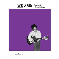 """Jon Batiste - We Are: Roots and Traditions (12"""") - Purple vinyl. <br> (RSD008)"""