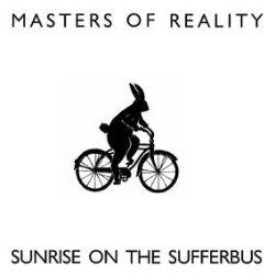 Masters of Reality - Sunrise on the Sufferbus (LP) - Chris Goss, Googe, & Ginger Baker bring the high desert stoner doom on natural (un)colored vinyl. <br> (RSD084)