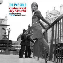 Various Artists - PYE Girls Coloured My World (2LP) - 32 Brit Girl Tunes of the swinging sixties. Crystal water colored 180g Vinyl, gatefold sleeve. <br>(RSD127)