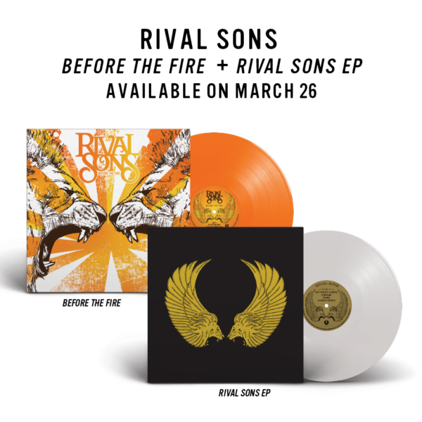 Rival Sons Before The Fire and Rival Sons EP on vinyl