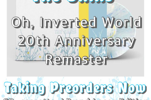 The Shins- Oh, Inverted World - 20th Anniversary Remastered Release - Pre-orders available