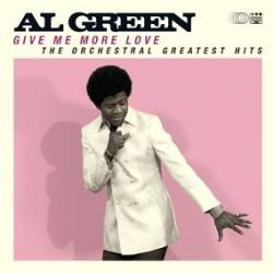 Al Green - Give Me More Love  (LP) - Archival recordings from Al Green recorded for Hi Records accompanied by new orchestral arrangements. Pink vinyl (RSD276)