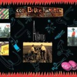 """Col. Bruce Hampton - Arkansas  (2LP) - Ltd Ed Remastered 180g.  """"This is a country record, we're just not sure what country."""" - Col. Bruce Produced by Col. Bruce Hampton & Ricky Keller. Special Guests: Paul Barrere, Tinsley Ellis, T Lavitz, Sonny Emory, Oteil Burbridge, Jimmy Herring, Rev. Jeff Mosier, Jeff Sipe and more. (RSD282)"""
