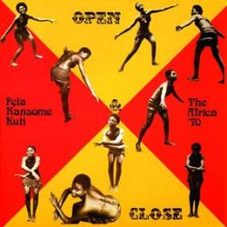 """Felt Kuti - Open And Close (LP) - To celebrate the 50th anniversary of Fela Kuti's classic """"Open & Close"""", Knitting Factory Records is pleased to announce the first vinyl pressing since the 1980's. This edition features a return to the original gatefold jacket and will be pressed on red and yellow butterfly effect vinyl. Limited edition of 7000 for the world. (RSD306)"""
