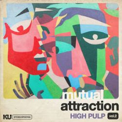 High Pulp - Mutual Attraction Vol. 2  (LP) - High Pulp returns with a brand new installment of covers, on Mutual Attraction Vol 2. A spiritual jazz journey, interpreting arrangements by Arthur Verocai, Cortex, Casiopea. The 8-piece fusion band pays homage to tracks and artists that have woven themselves into the DNA of their band. (RSD286)