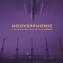 """Hooverphonic - A New Stereophonic Sound Spectacular: Remixes (12"""") - Music On Vinyl in cooperation with Sony Music and Alex Callier are releasing 4 Hooverphonic remix Eps scheduled for release in 2021. Each EP represents a Hooverphonic album; A New Stereophonic Sound Spectacular, Blue Wonder Power Milk, The Magnificent Tree and Presents Jackie Cane. (RSD288)"""