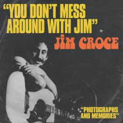 """Jim Croce - """"You Don't Mess Around With Jim"""" / """"Operator (That's Not The Way It Feels)""""  (12"""") - Double A Side featuring the 1st two singles released from Jim Croce's 1972 album, You Don't Mess Around with Jim. Also included are the original B-Sides """"Photographs and Memories"""" and """"New York's Not My Home"""". The original front cover art from both singles, with one of them on each side of the 12"""" sleeve. Tangerine Vinyl. (RSD238)"""