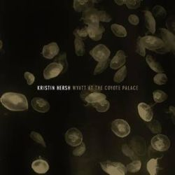 Kristin Hersh - Wyatt At The Coyote Palace  (2LP) -Originally released as CD/book in 2016, this is now lovingly pressed to gold vinyl. (RSD285)