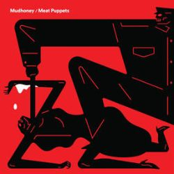 """Mudhoney/Meat Puppets - """"Warning"""" / """"One of These Days""""  (7"""") - Mudhoney/Meat Puppets split 7"""" feat. two covers songs Mudhoney """"Warning"""" orig by The Aynsley Dunbar Retaliation. Meat Puppets. (RSD335)"""