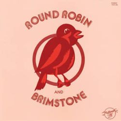 """Round Robin and Brimstone - Round Robin and Brimstone  (LP) - This highly sought after self-titled album typically changes collector's hands for hundreds of dollars and has been on the radar of modern soul/boogie fans for some time with featured cuts on Kon and Amir's """"Off Track Vol.1"""" and our own Groove Merchant Turns 20 compilation. (RSD375)"""