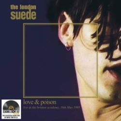 The London Suede - Love On Poison (2LP) - Pressed on 2 x 180g heavyweight clear Vinyl. Issued on vinyl for the first time, the soundtrack to the band's first concert video, recorded at Brixton Academy on 16th May 1993, only a month after the release of their debut album. Includes stunning versions of nine tracks from the album, as well as four B-sides. (RSD317)